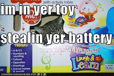 im in yer toy stealin yer battery