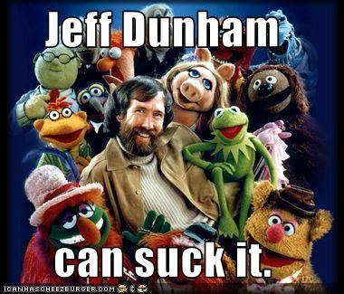 Jeff Dunham  can suck it.