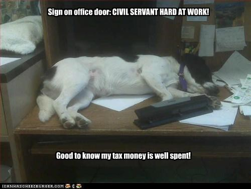 A day in the life of a government worker (aka civil servant)...