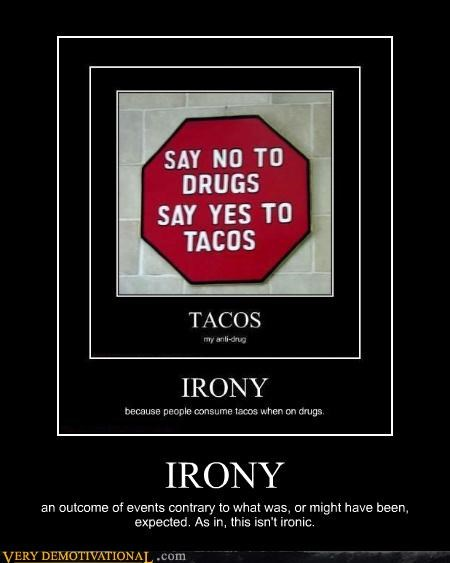 I Still Don't Know What Irony Means, Is That Ironic?