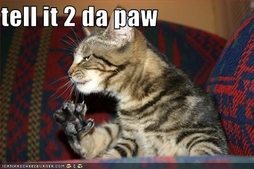 tell it 2 da paw