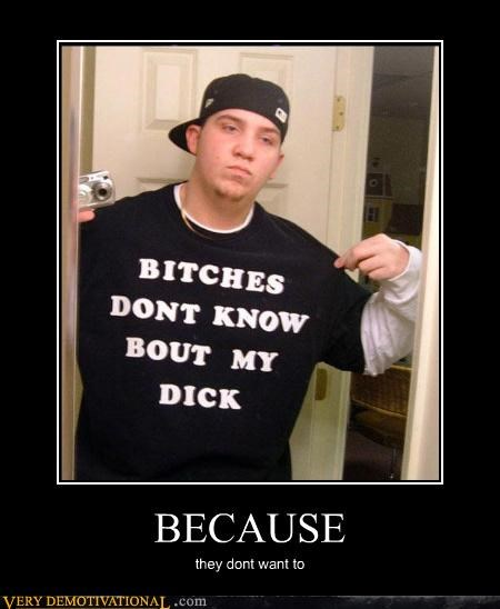 because,demotivational,douche,hilarious,idiots,my no no tube,upscale-women-dont-know-about-my-no-no-tube,womens rights