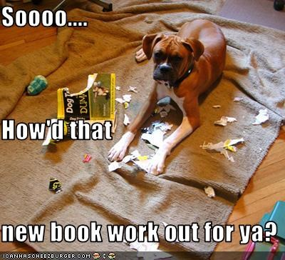 Soooo.... How'd that new book work out for ya?