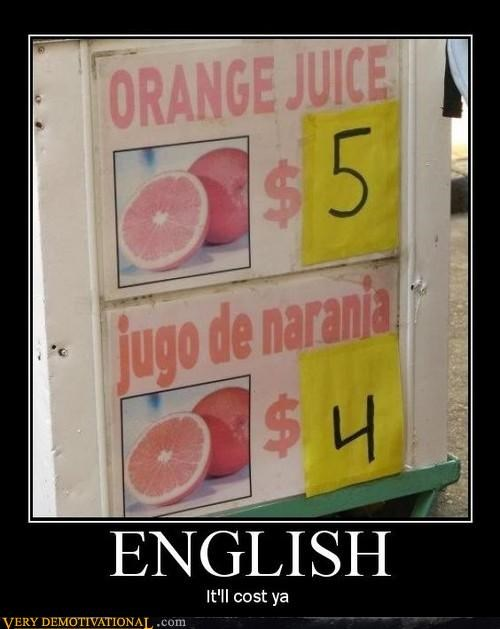demotivational,dollars,english,hilarious,spanish
