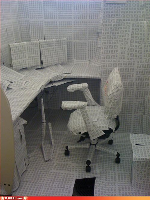 awesome co-workers not,boredom,creativity in the workplace,cubicle boredom,cubicle prank,cubicle rage,dickhead co-workers,dickheads,ergonomics,inane,mess,not foil thank god,paper,prank,pwned,sass,screw you,wiseass,wrapping