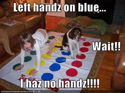 Left handz on blue... Wait!! I haz no handz!!!!