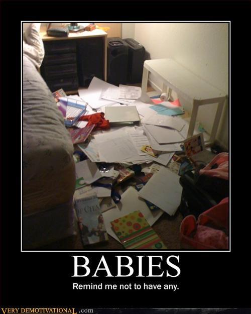 Babies,bad idea,messy