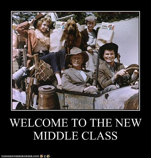 WELCOME TO THE NEW MIDDLE CLASS