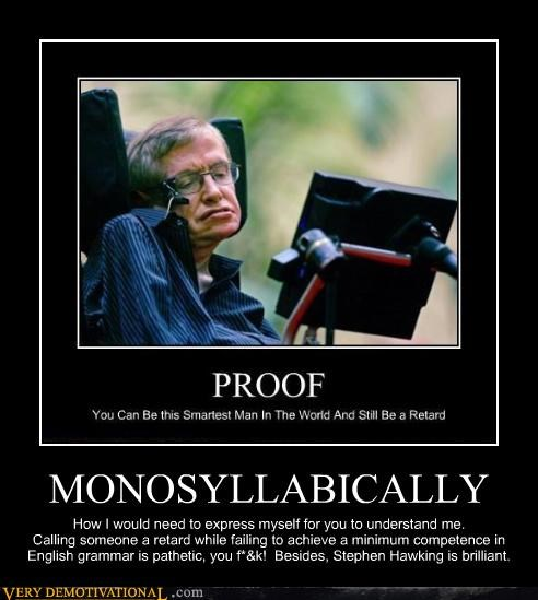MONOSYLLABICALLY