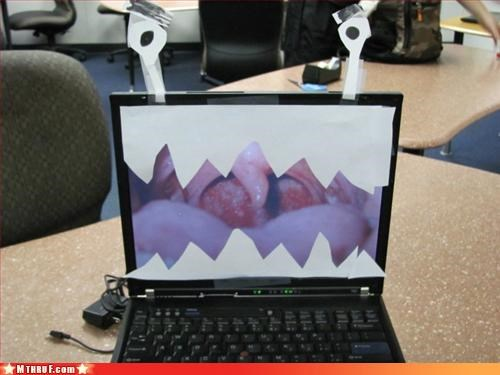 angy laptop,awesome,boredom,clever,creativity in the workplace,cubicle boredom,ergonomics,gross,killer hardware,rabies,sass,scary,Terrifying,uvula,wide open,wiseass