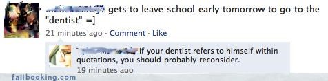 bad idea,dentist,subsitutions,what-are-you-trying-to-say