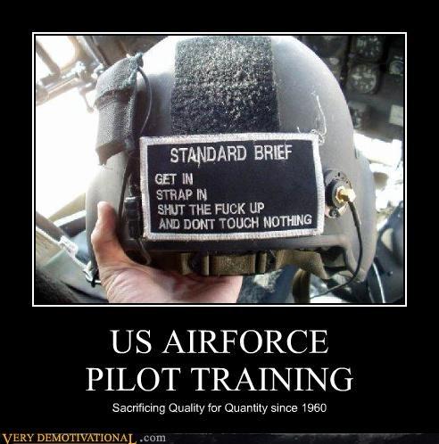 1960,airforce,armed services,demotivational,helmet,relax its just a joke,Sad,top gun
