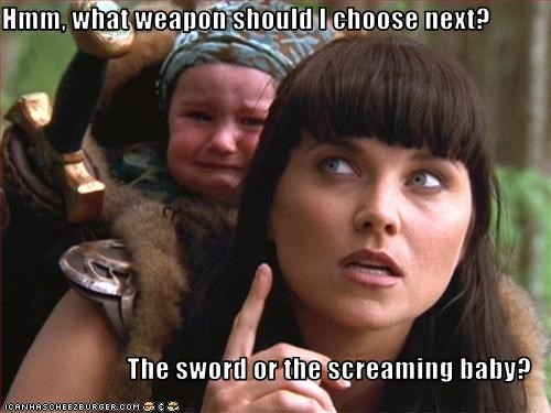 Hmm, what weapon should I choose next?  The sword or the screaming baby?