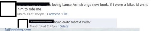 awkward moments,books,bromance,Lance Armstrong,ride it