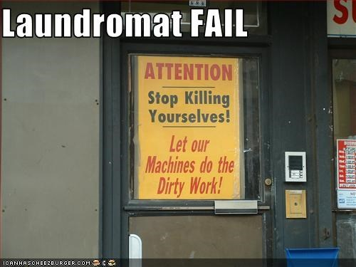 Laundromat FAIL