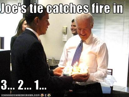 Joe's tie catches fire in  3... 2... 1...