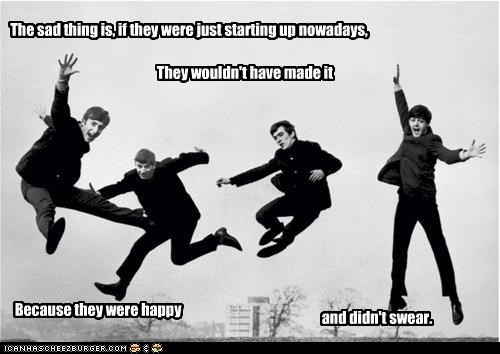 The sad thing is, if they were just starting up nowadays,