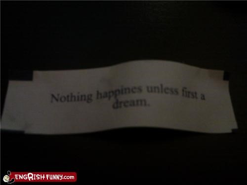 Fortune Cookie FridayOnly Happy Until You Wake Up