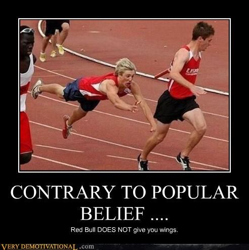 athletes,FAIL,hilarious,no magic in this world,red bull,running,Sad