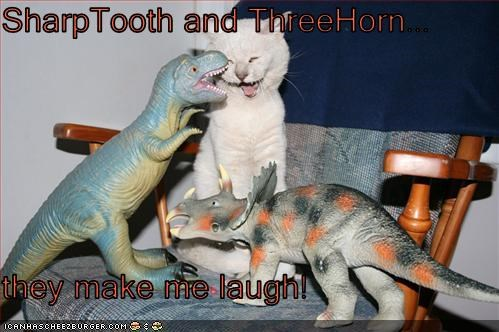 SharpTooth and ThreeHorn...  they make me laugh!