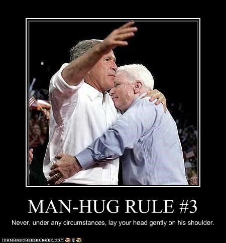 gay,george w bush,girly men,hugs,john mccain,rules
