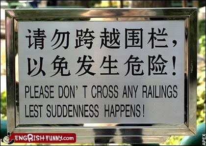 poorly worded,railings,Suddenness,translation