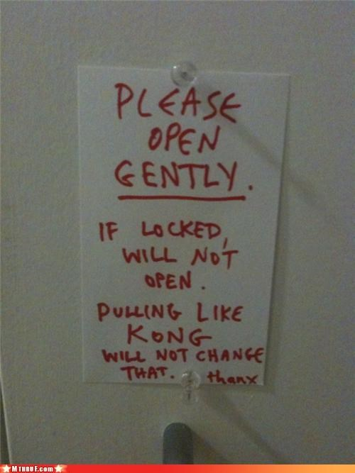 basic instructions,clever,dickheads,door,door handle,hulk,idiots,index card,king kong,kong,move along nothing to see here,paper signs,passive aggressive,red sharpie,sass,screw you,shitty-caption-im-sorry,signage,theres-just-no-helping-some-people,wiseass,work smarter not harder