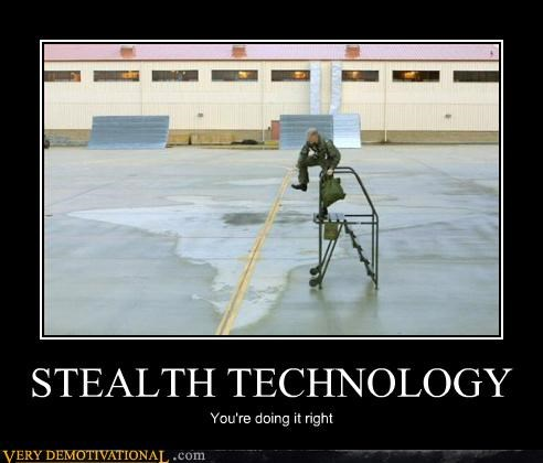 stealth,doing it right,technology