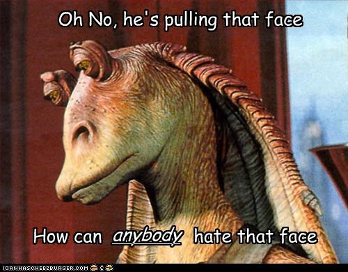 Real Star Wars fans don't hate Jar-jar