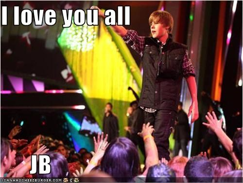 I love you all        JB