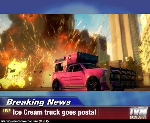 Breaking News - Ice Cream truck goes postal