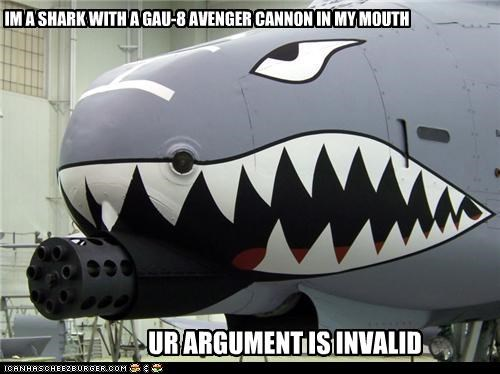 IM A SHARK WITH A GAU-8 AVENGER CANNON IN MY MOUTH