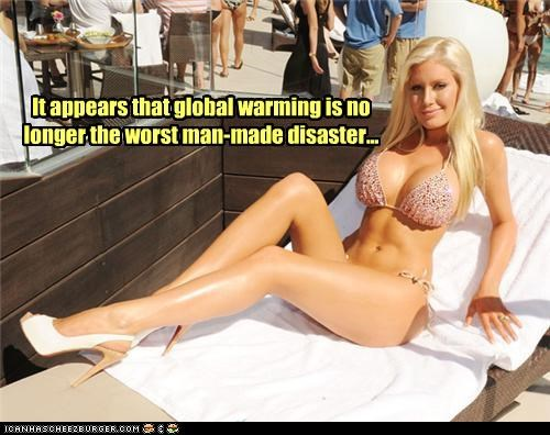 It appears that global warming is no longer the worst man-made disaster...