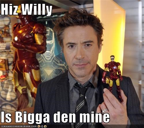 Hiz Willy  Is Bigga den mine
