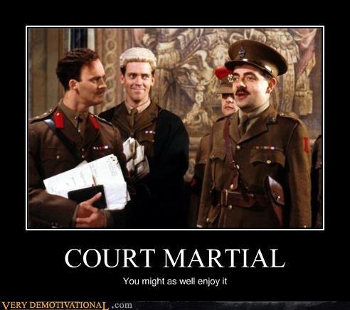 Mr. Bean Was a Court Martial?