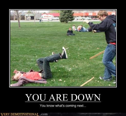 YOU ARE DOWN