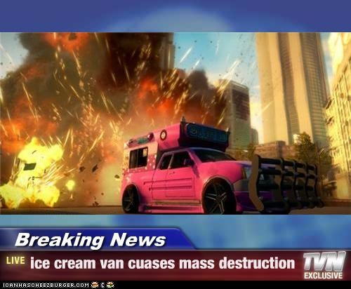 Breaking News - ice cream van cuases mass destruction
