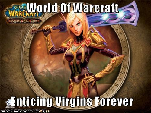 World Of Warcraft  Enticing Virgins Forever