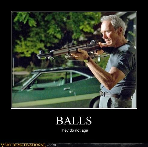 balls,balls of steel,Clint Eastwood,Gran Torino,gun,Pure Awesome