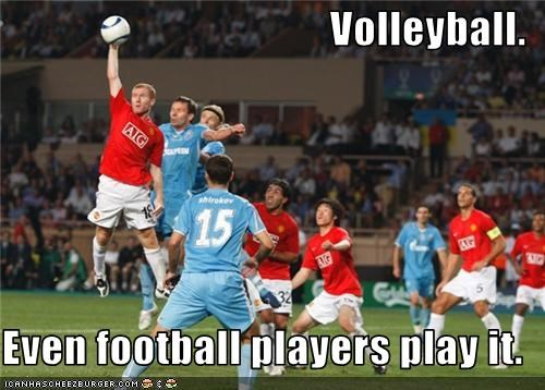 Volleyball.  Even football players play it.