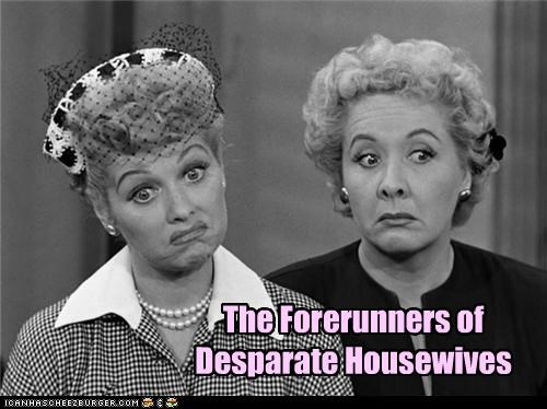 The Forerunners of Desparate Housewives