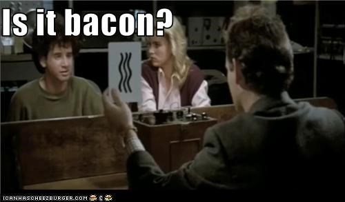 Is it bacon?