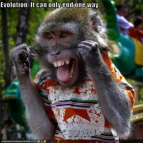 Evolution: It can only end one way