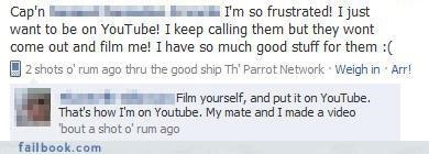 listen to your friends,the internets,you fail at internet,youtube