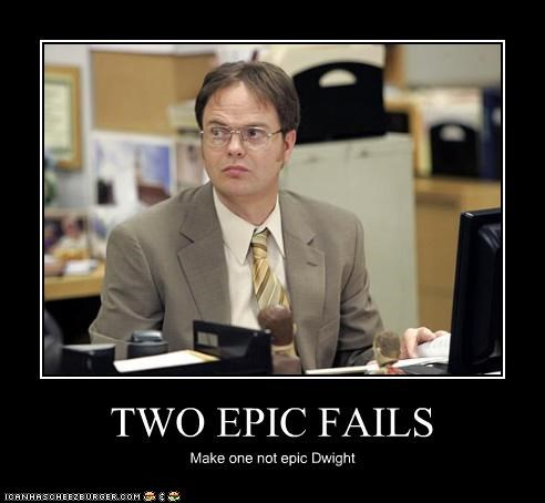 TWO EPIC FAILS