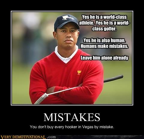 lady of the night,mistakes,Tiger Woods