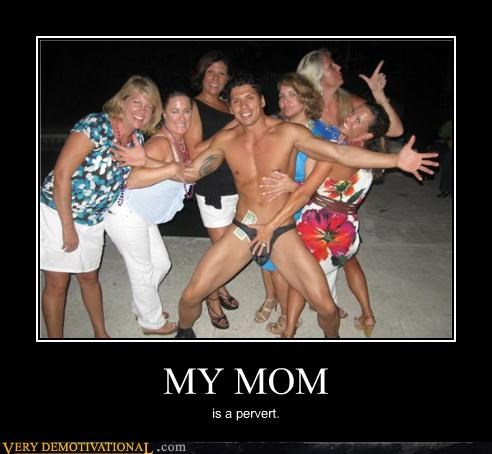 embarrassing,hilarious,male strippers,man parrish,moms,pervs,strippers