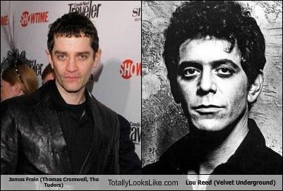 James Frain (Thomas Cromwell, The Tudors) Totally Looks Like Lou Reed (Velvet Underground)