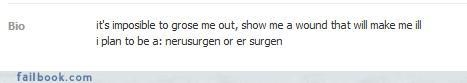 Usually Surgeons Need To Be Able To Spell