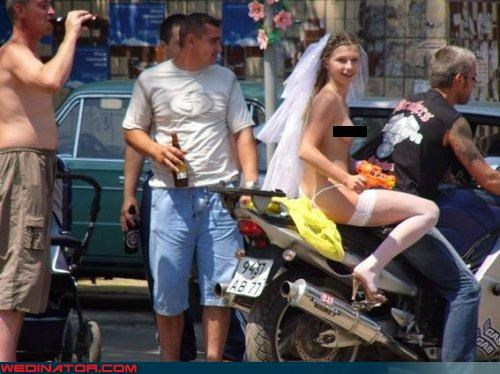 Crazy Brides,fashion is my passion,grandmotherly instincts,motorcycle,parental consent,redneck,surprise,technical difficulties,thong,topless,underage,veil,Wedding Themes,wtf,young bride